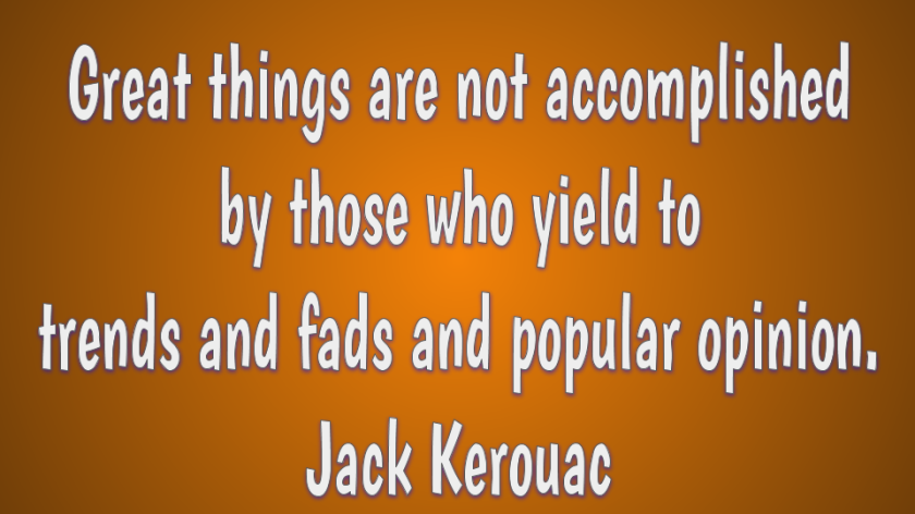Creativity quote by Jack Kerouac
