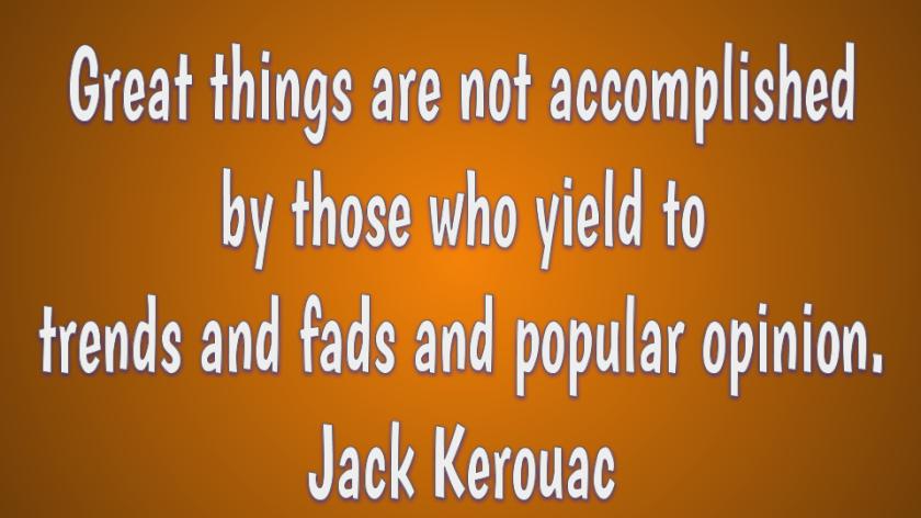 Creativity quote by Jack Kerouac