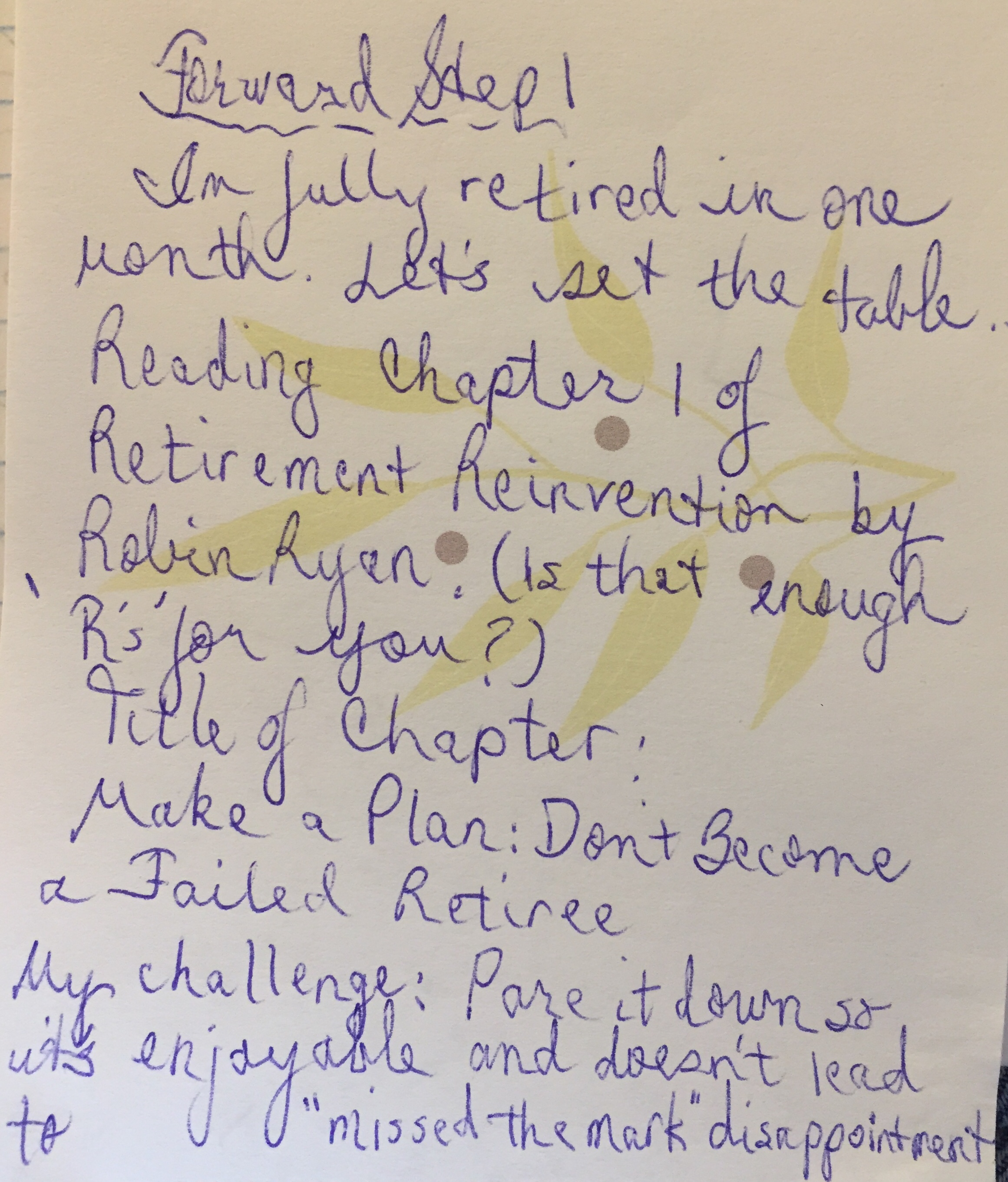 Journal entry of first step toward retirement