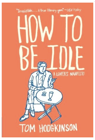 book cover of book How to Be Idle