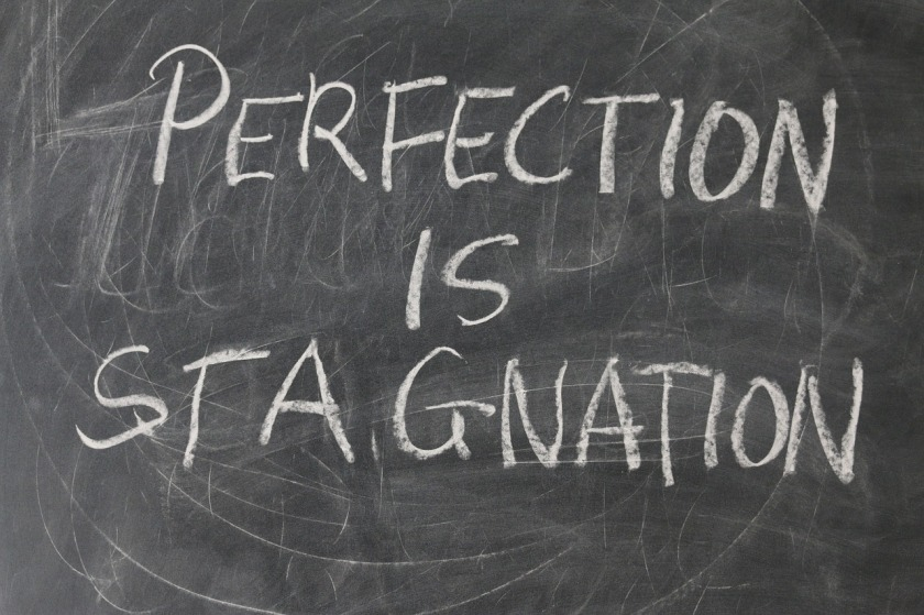 perfection is stagnation on chalkboard